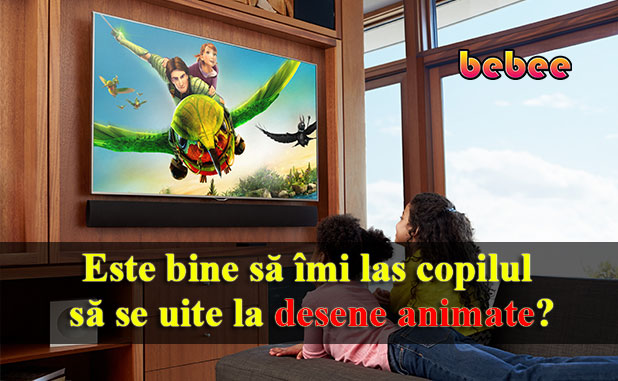 Este bine să îmi las copilul să se uite la desene animate?