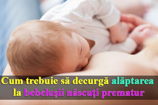 Cum trebuie să decurgă alăptarea la bebeluşii născuţi prematur
