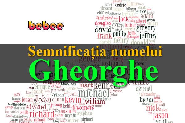 Semnificația numelui Gheorghe