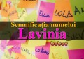 Semnificația numelui Lavinia