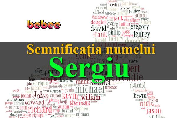 Semnificația numelui Sergiu