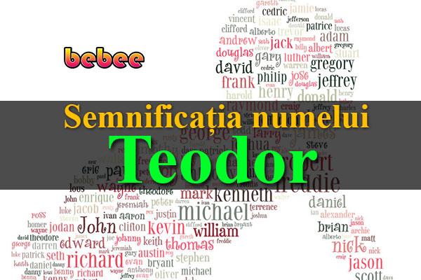 Semnificația numelui Teodor