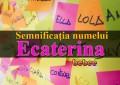 Semnificația numelui Ecaterina
