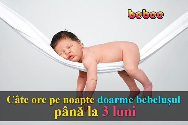 Câte ore pe noapte doarme bebeluşul până la 3 luni